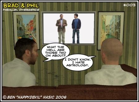 Brad & Phil #3